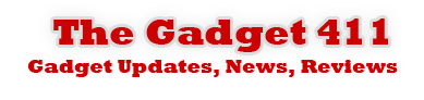 The Gadget 411 – Gadget Reviews & Tech News